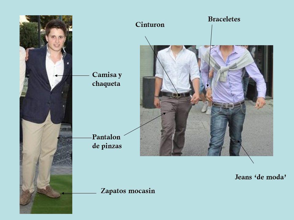 Braceletes Cinturon Camisa y chaqueta Pantalon de pinzas Jeans 'de moda' Zapatos mocasin