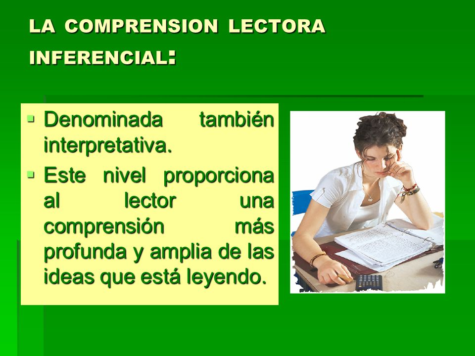 LA COMPRENSION LECTORA INFERENCIAL: