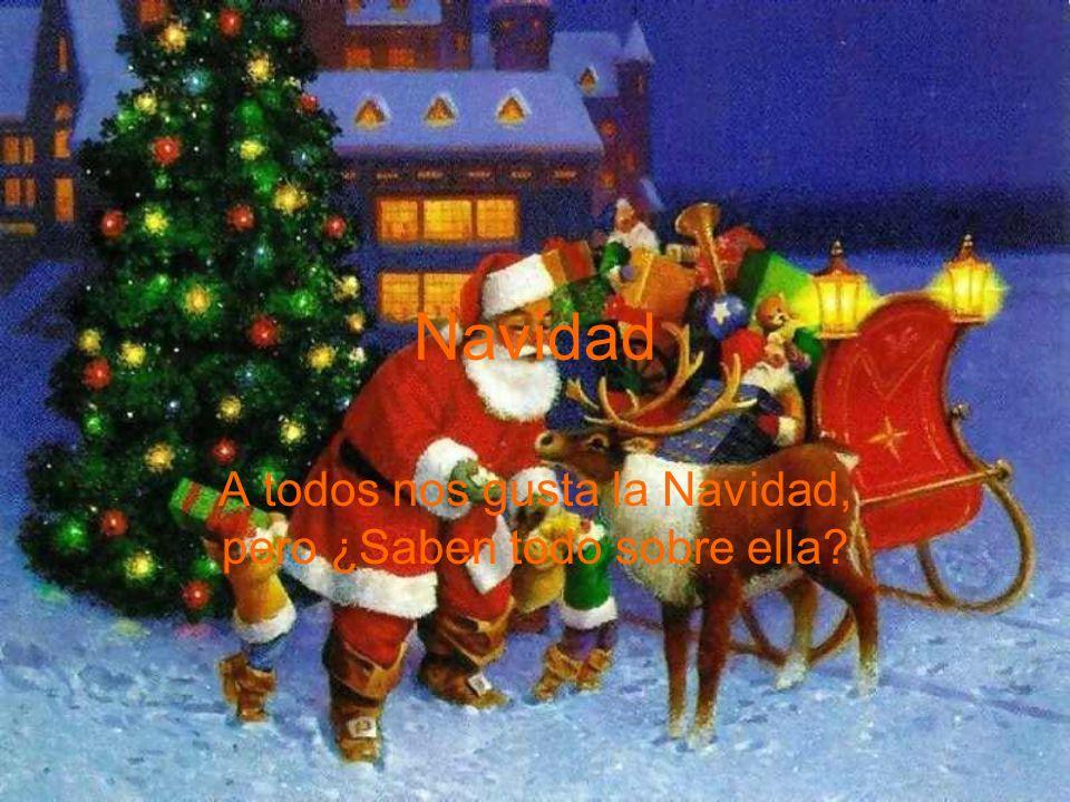 A todos nos gusta la Navidad, pero ¿Saben todo sobre ella