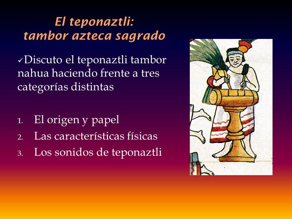El teponaztli: tambor azteca sagrado