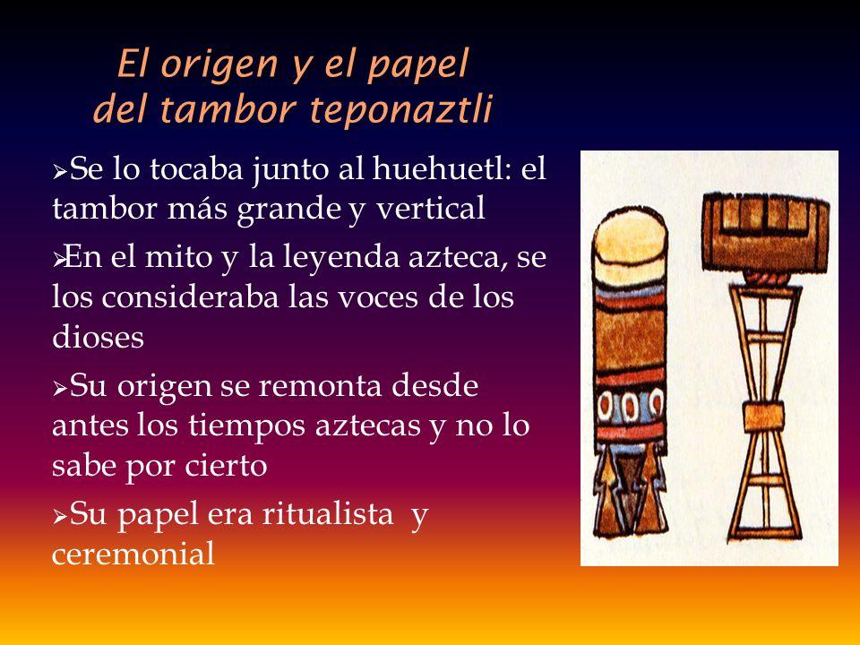 El origen y el papel del tambor teponaztli
