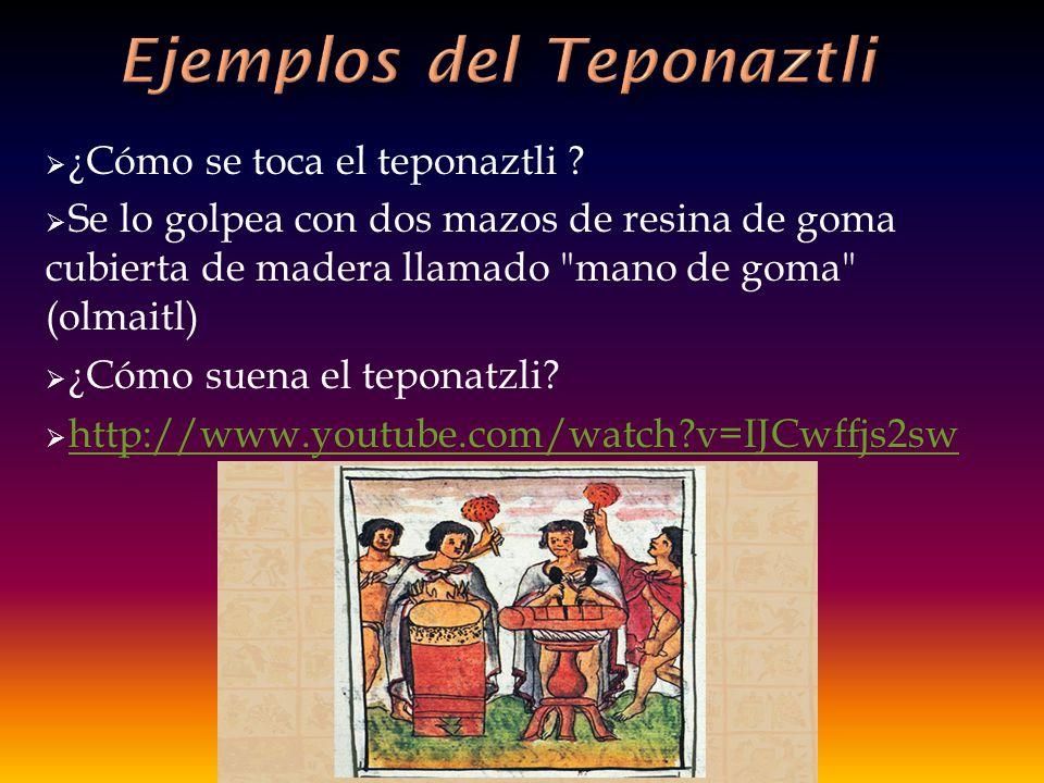 Ejemplos del Teponaztli
