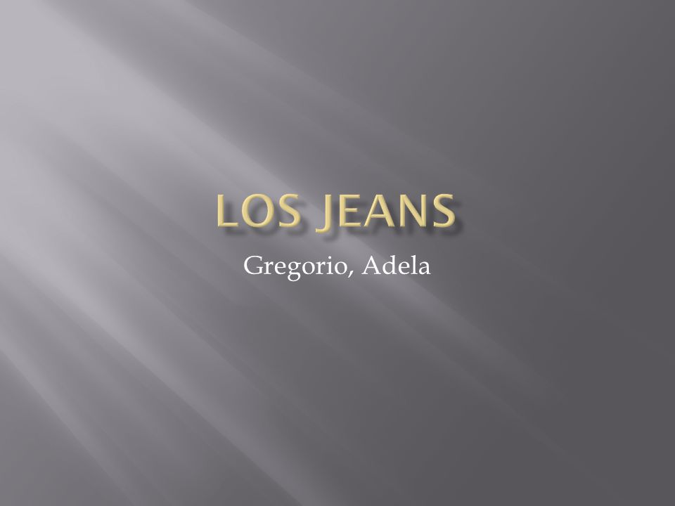 Los Jeans Gregorio, Adela