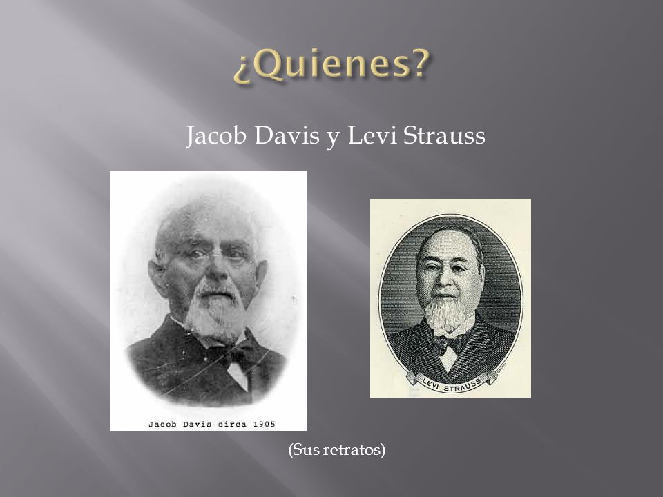 Jacob Davis y Levi Strauss