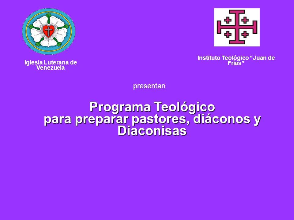 Programa Teológico para preparar pastores, diáconos y Diaconisas