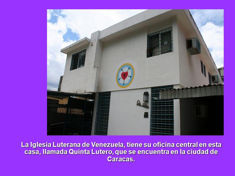 La Iglesia Luterana de Venezuela, tiene su oficina central en esta casa, llamada Quinta Lutero, que se encuentra en la ciudad de Caracas.