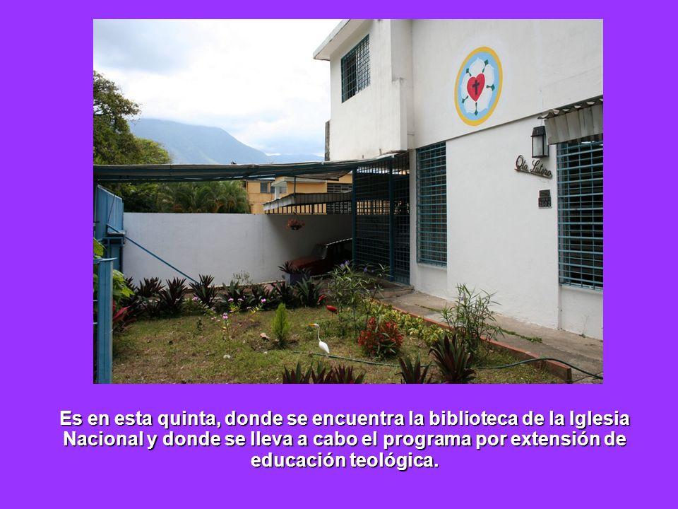 Es en esta quinta, donde se encuentra la biblioteca de la Iglesia Nacional y donde se lleva a cabo el programa por extensión de educación teológica.