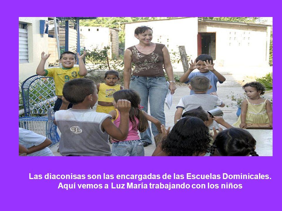 Las diaconisas son las encargadas de las Escuelas Dominicales