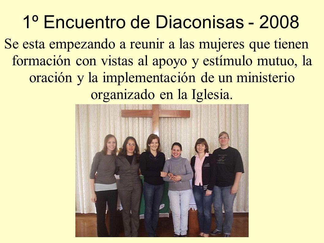 1º Encuentro de Diaconisas - 2008