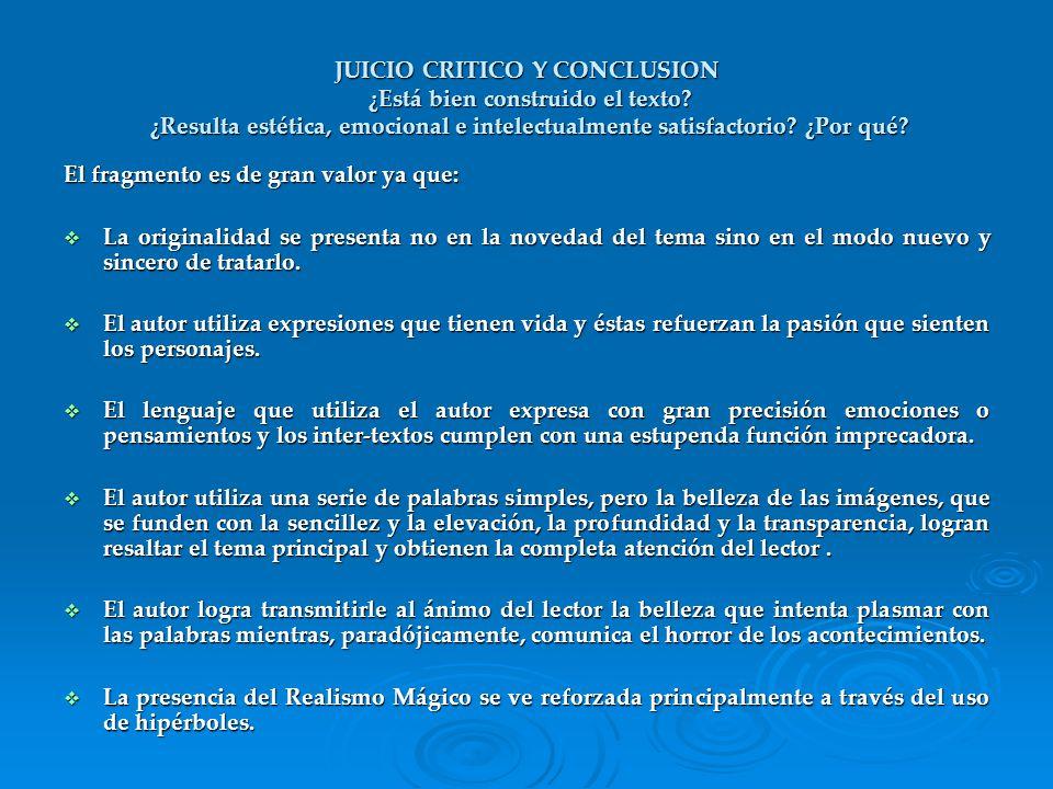 JUICIO CRITICO Y CONCLUSION ¿Está bien construido el texto