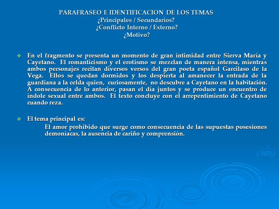 PARAFRASEO E IDENTIFICACION DE LOS TEMAS ¿Principales / Secundarios
