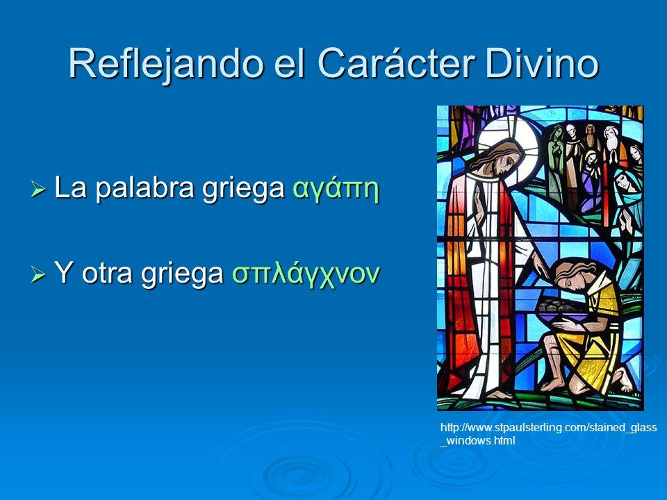 Reflejando el Carácter Divino