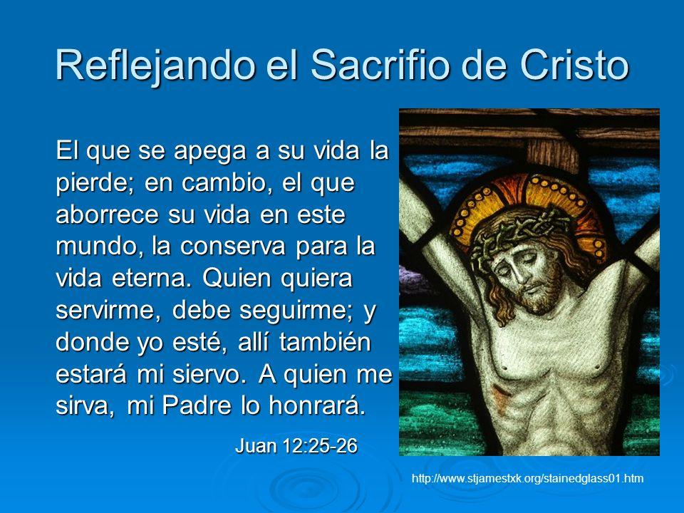 Reflejando el Sacrifio de Cristo
