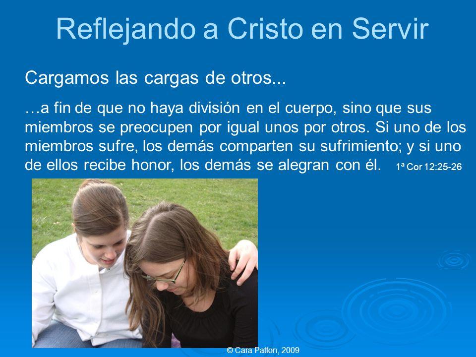 Reflejando a Cristo en Servir