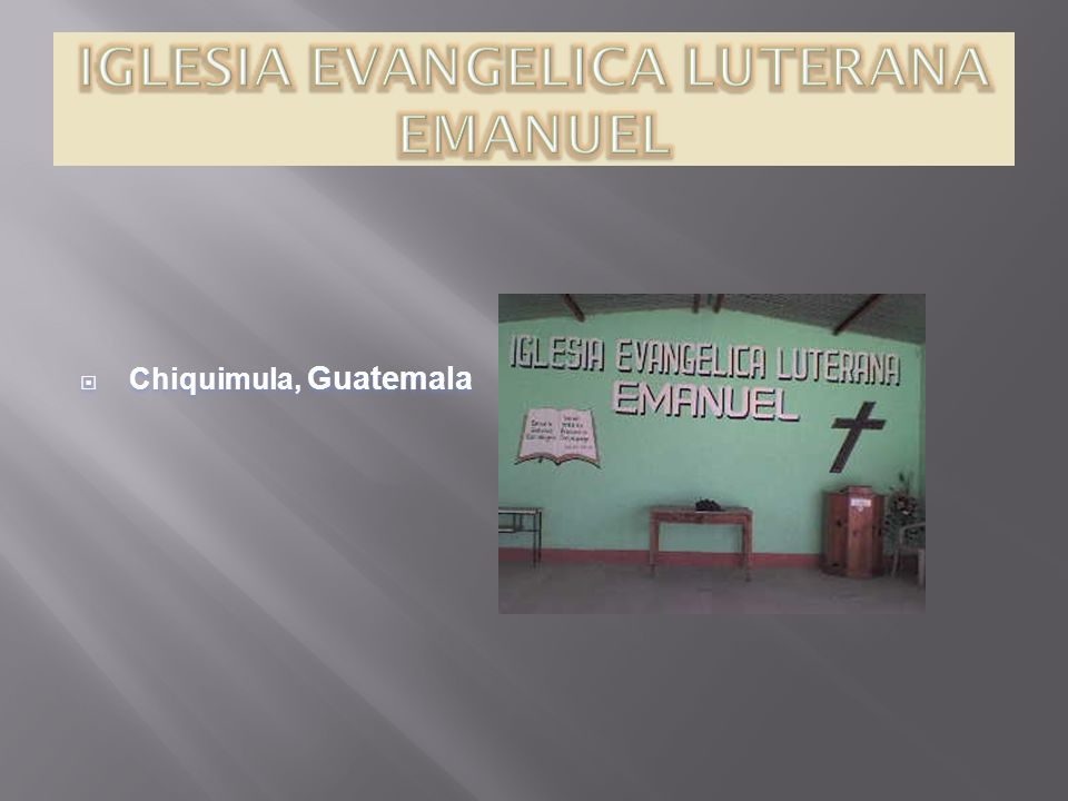 IGLESIA EVANGELICA LUTERANA EMANUEL