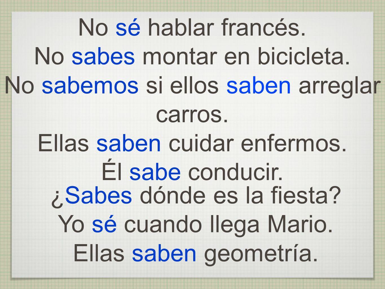 No sabes montar en bicicleta.