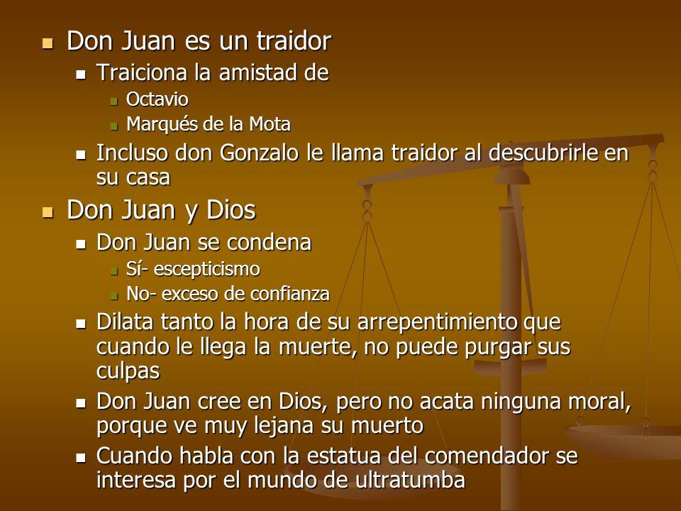 Don Juan es un traidor Don Juan y Dios Traiciona la amistad de