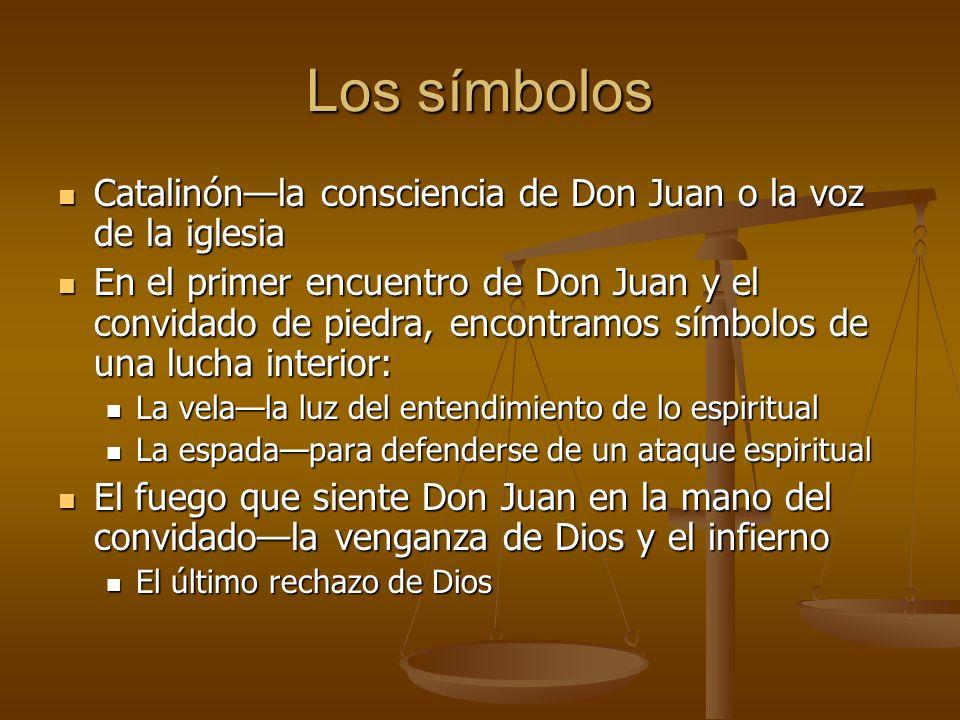 Los símbolos Catalinón—la consciencia de Don Juan o la voz de la iglesia.
