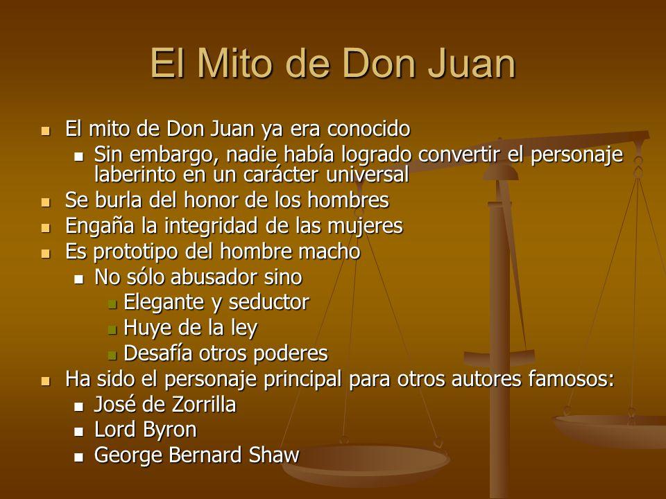 El Mito de Don Juan El mito de Don Juan ya era conocido