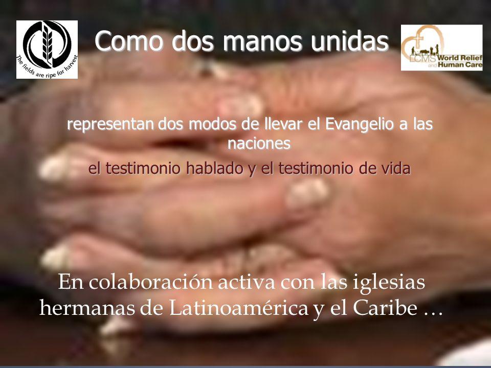 Como dos manos unidas representan dos modos de llevar el Evangelio a las naciones. el testimonio hablado y el testimonio de vida.