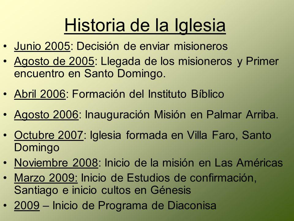 Historia de la Iglesia Junio 2005: Decisión de enviar misioneros