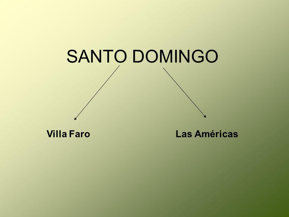 SANTO DOMINGO Villa Faro Las Américas