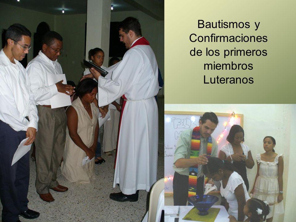 Bautismos y Confirmaciones de los primeros miembros Luteranos