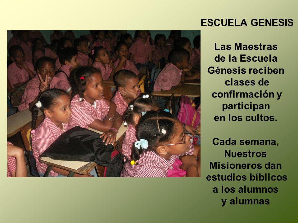 ESCUELA GENESIS Las Maestras. de la Escuela. Génesis reciben. clases de. confirmación y. participan.
