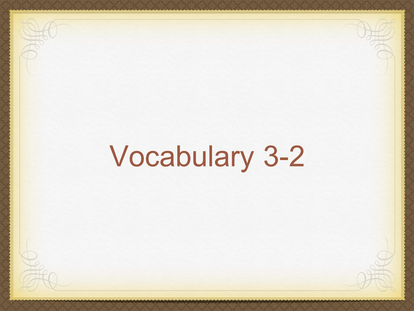 Vocabulary 3-2