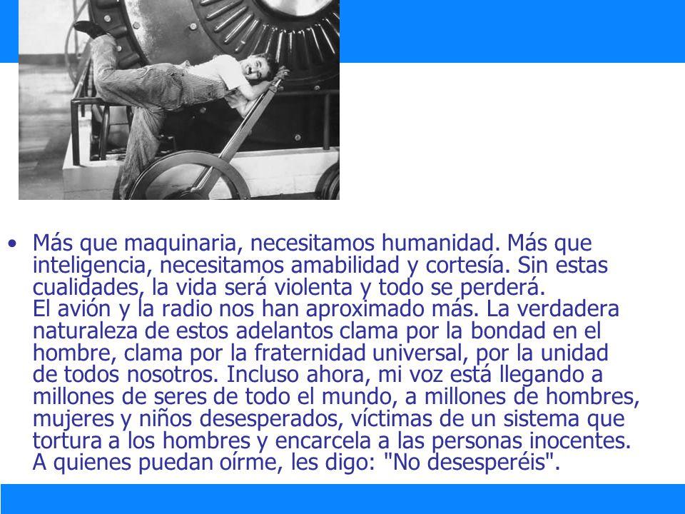 Más que maquinaria, necesitamos humanidad