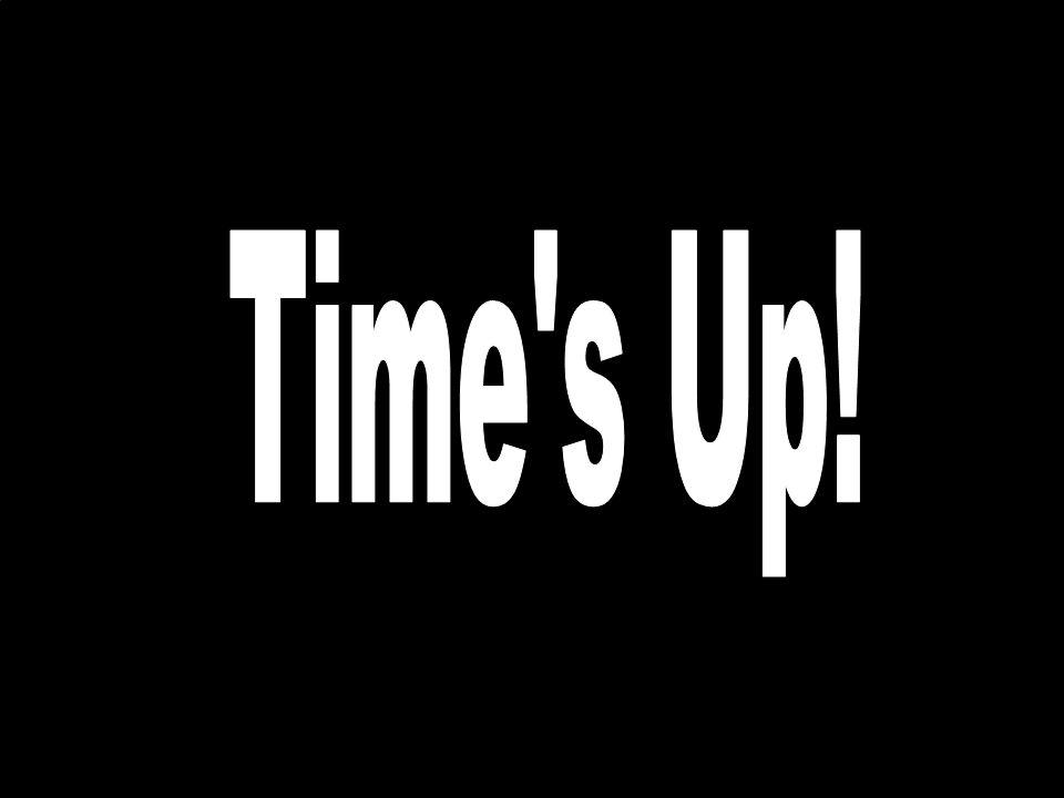 Time s Up!