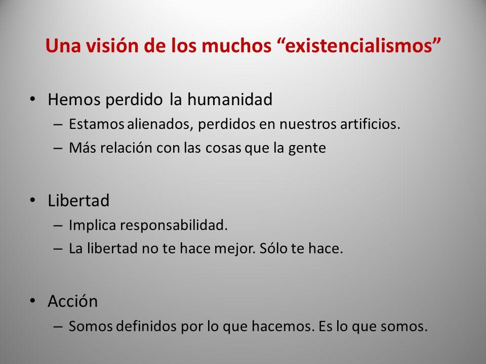 Una visión de los muchos existencialismos
