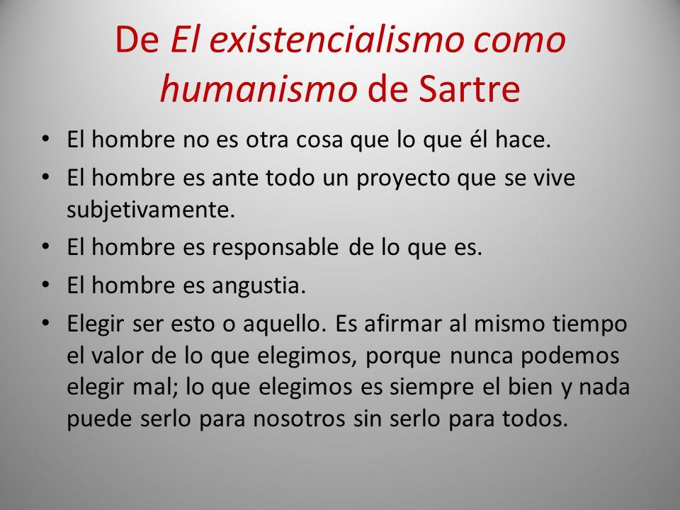 De El existencialismo como humanismo de Sartre