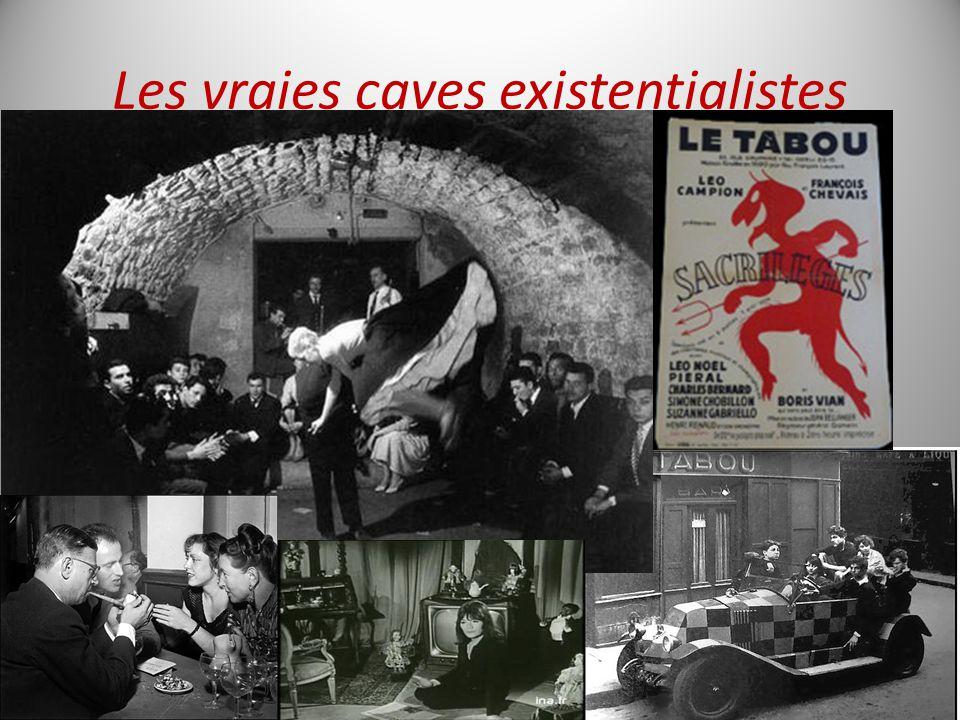 Les vraies caves existentialistes