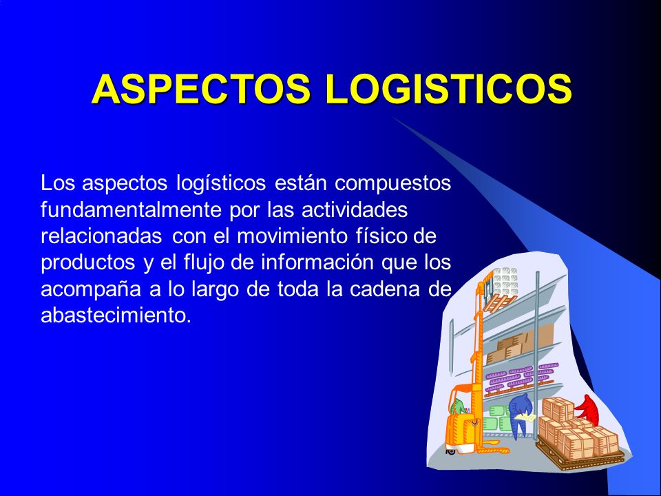 ASPECTOS LOGISTICOS