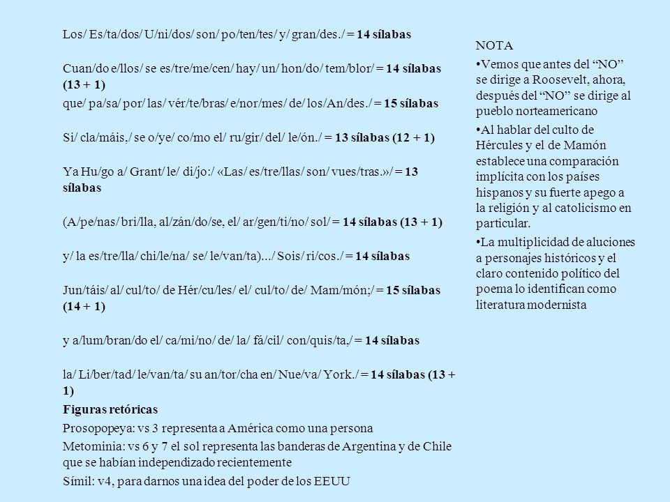 Los/ Es/ta/dos/ U/ni/dos/ son/ po/ten/tes/ y/ gran/des