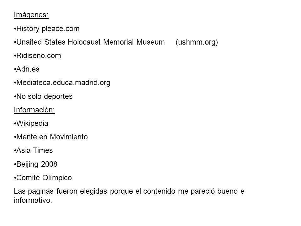 Imágenes: History pleace.com. Unaited States Holocaust Memorial Museum (ushmm.org) Ridiseno.com.