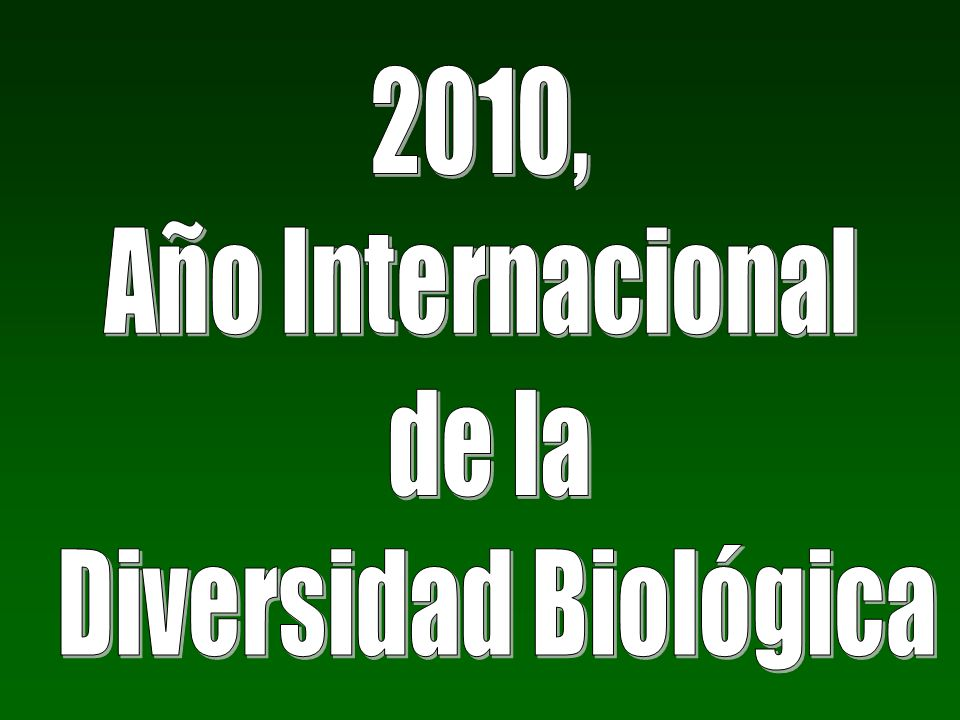 2010, Año Internacional de la Diversidad Biológica