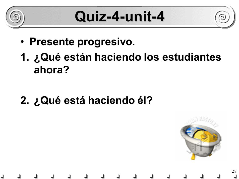 Quiz-4-unit-4 Presente progresivo.