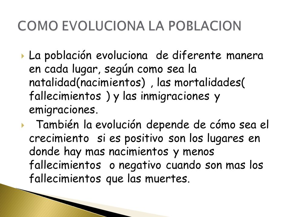 COMO EVOLUCIONA LA POBLACION