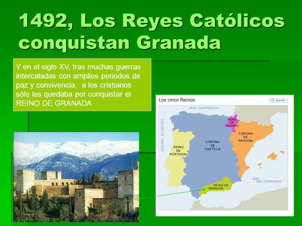 1492, Los Reyes Católicos conquistan Granada