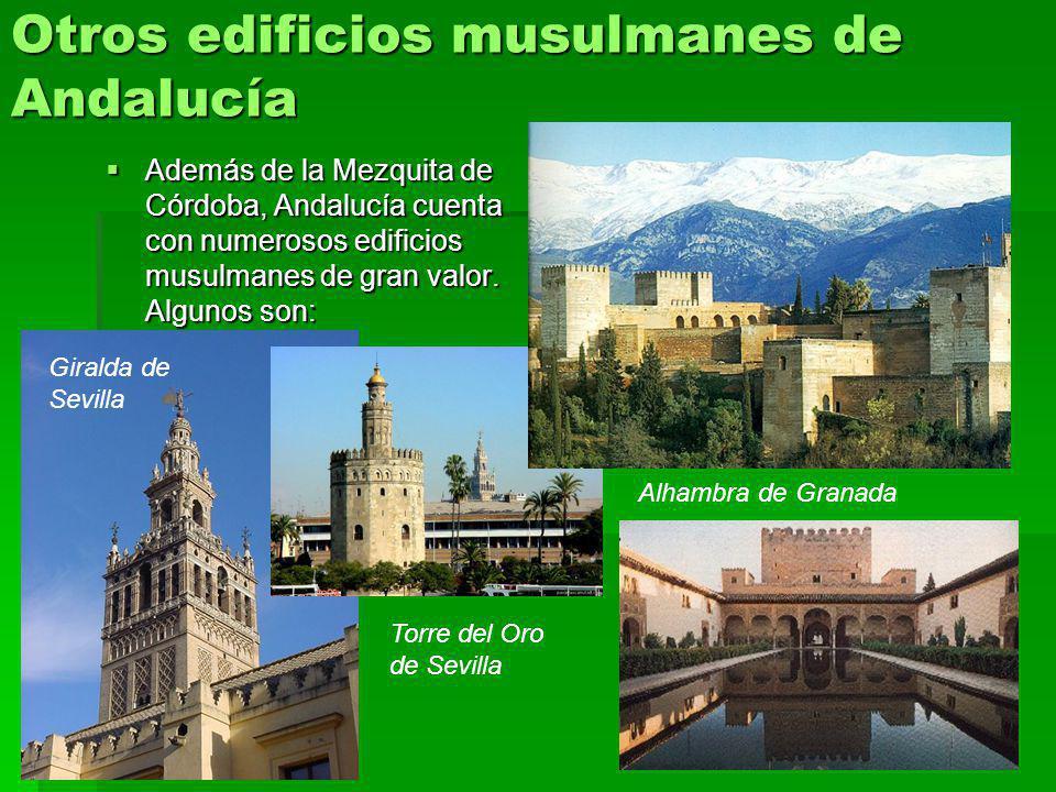 Otros edificios musulmanes de Andalucía