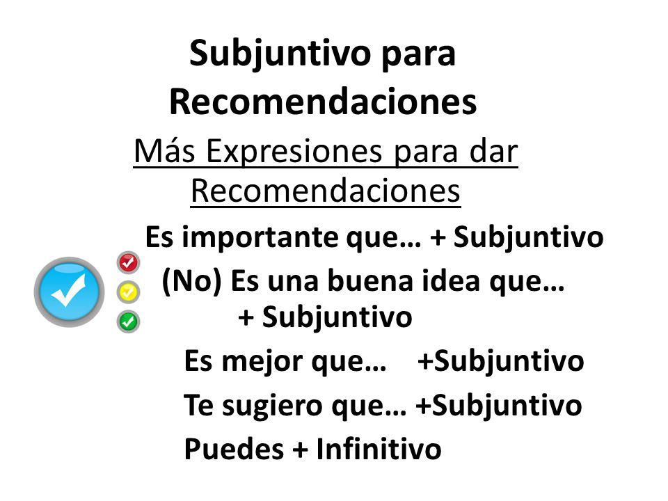 Subjuntivo para Recomendaciones
