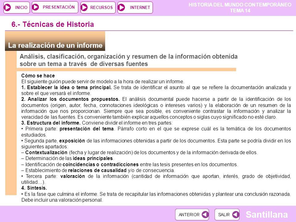 6.- Técnicas de Historia La realización de un informe