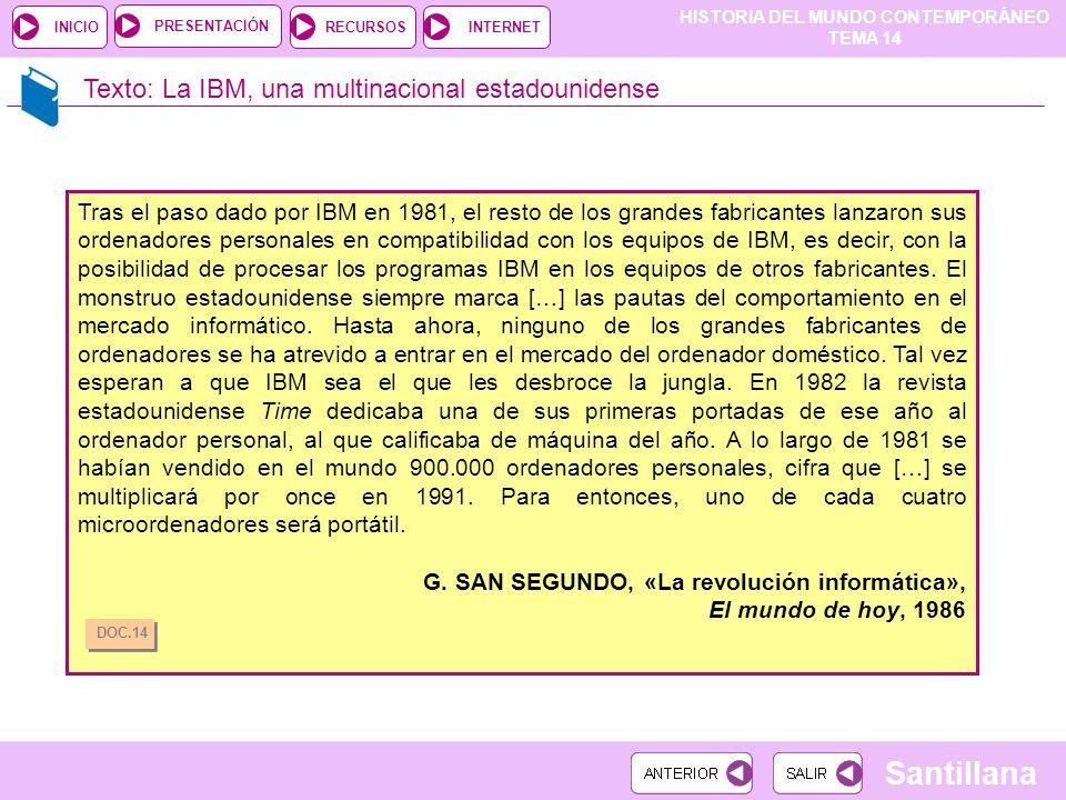 Texto: La IBM, una multinacional estadounidense