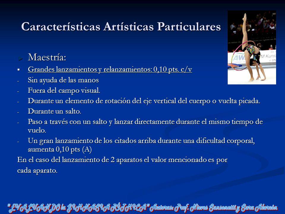 Características Artísticas Particulares