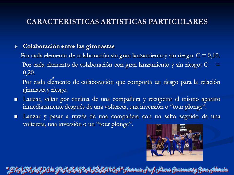 CARACTERISTICAS ARTISTICAS PARTICULARES