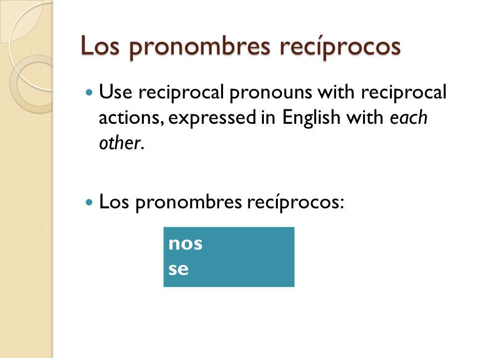 Los pronombres recíprocos