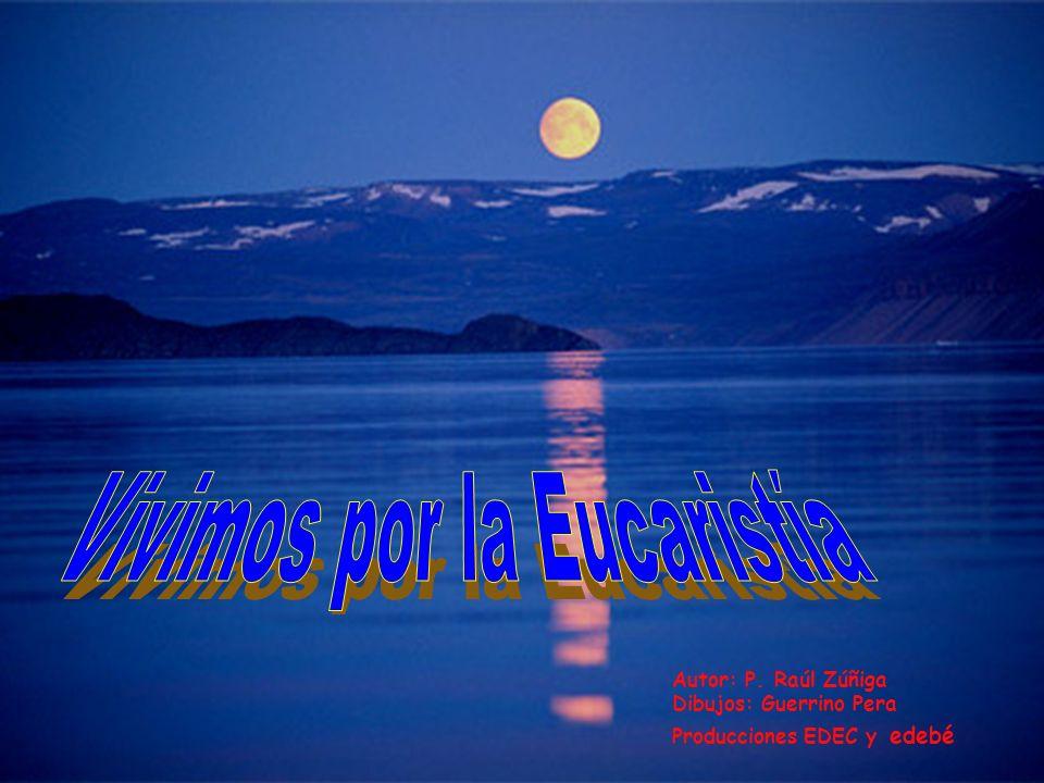 Vivimos por la Eucaristía