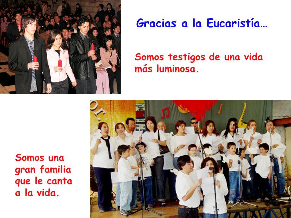Gracias a la Eucaristía…